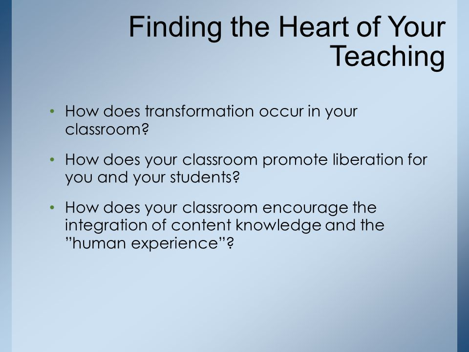 Finding the Heart of Your Teaching