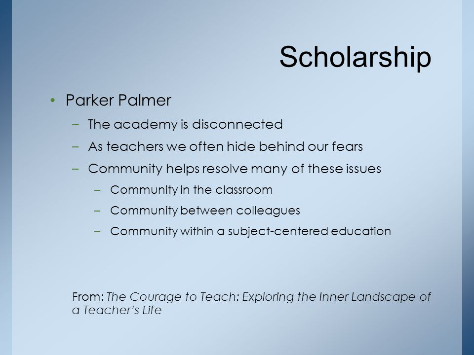 Scholarship Parker Palmer The academy is disconnected