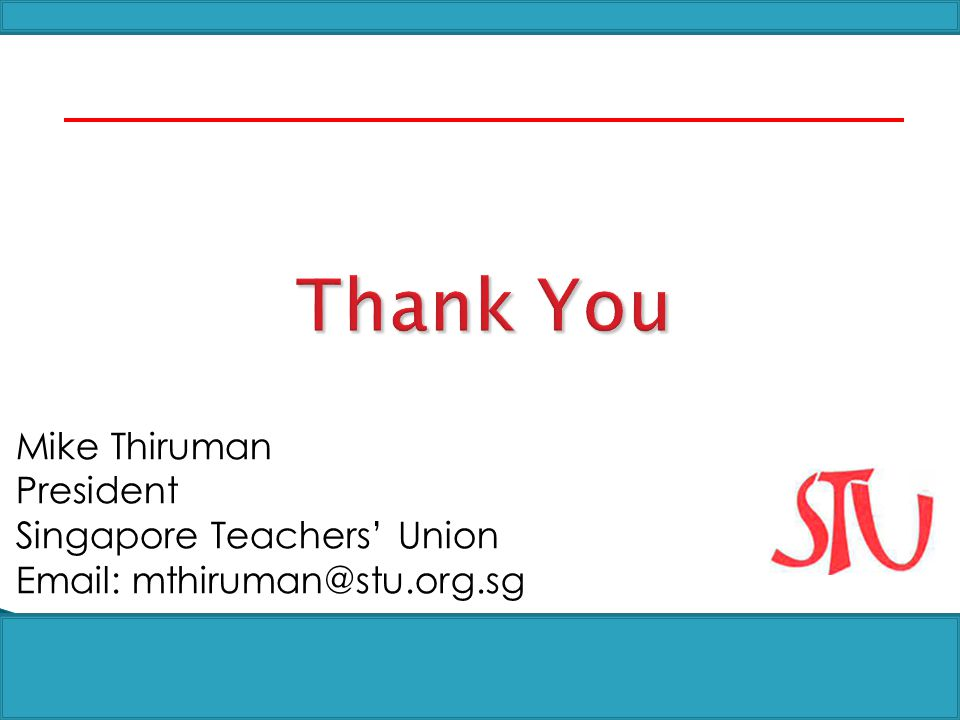 Thank You Mike Thiruman President Singapore Teachers' Union