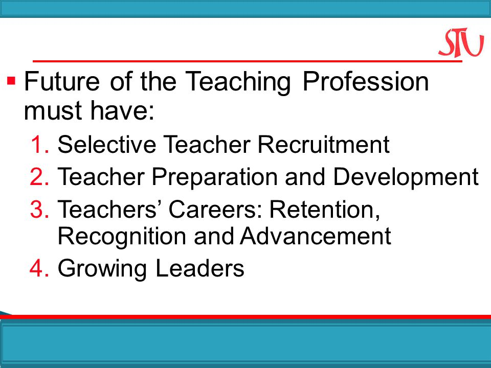 Future of the Teaching Profession must have: