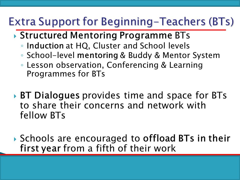 Extra Support for Beginning-Teachers (BTs)