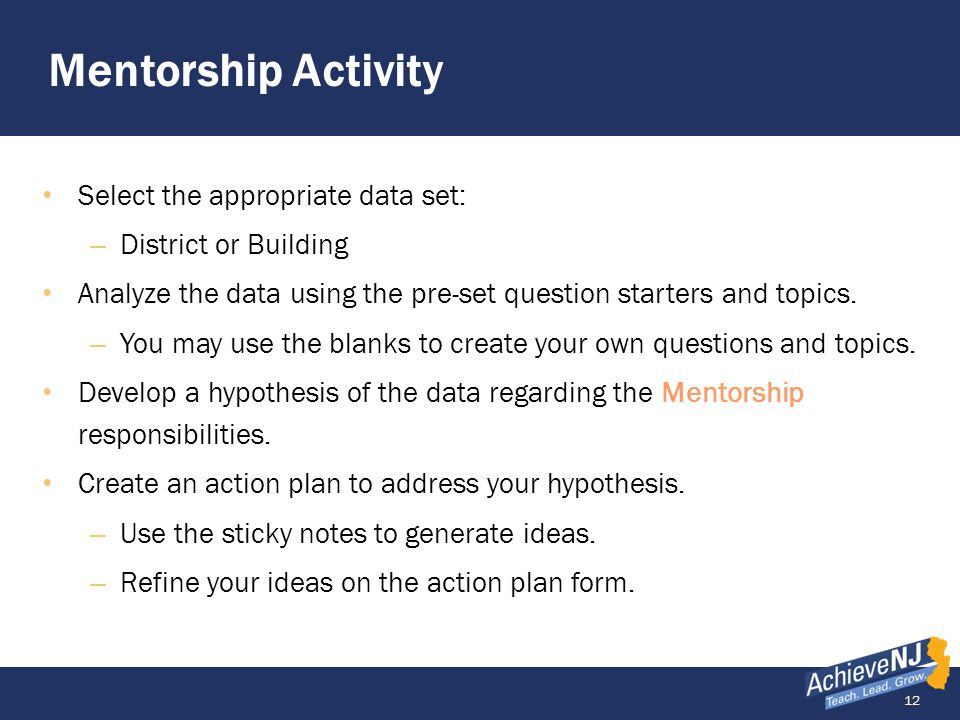 Mentorship Activity Select the appropriate data set:
