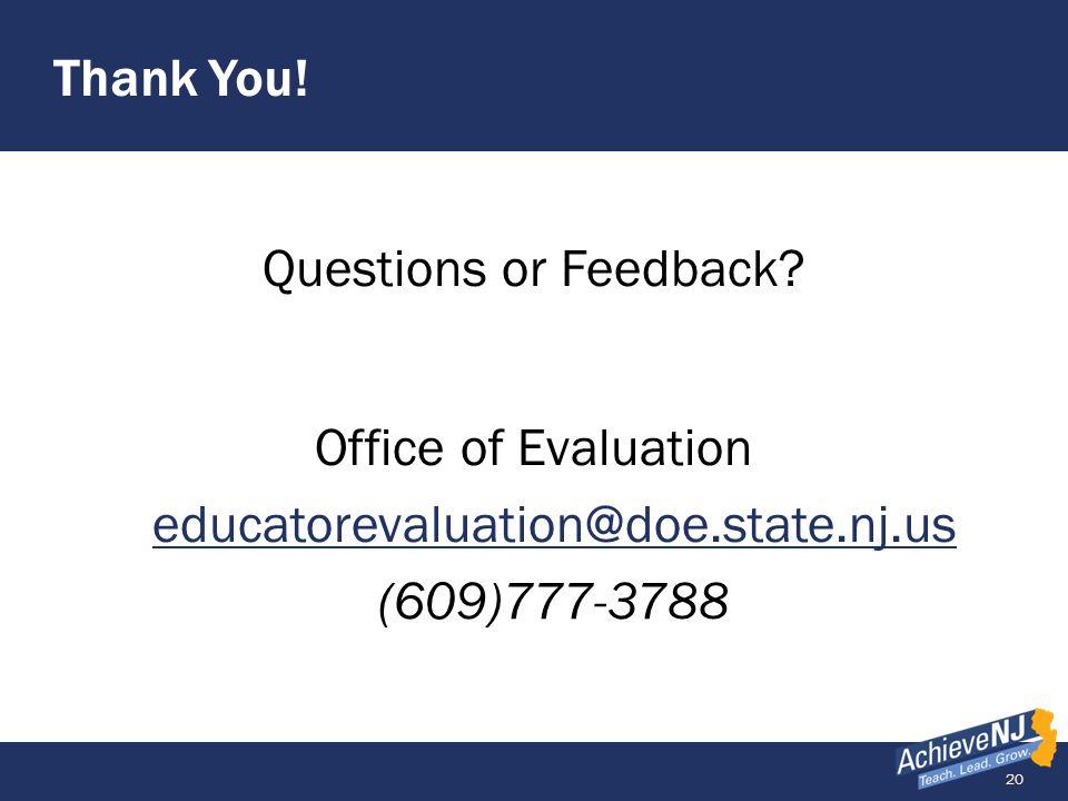 Office of Evaluation educatorevaluation@doe.state.nj.us (609)777-3788