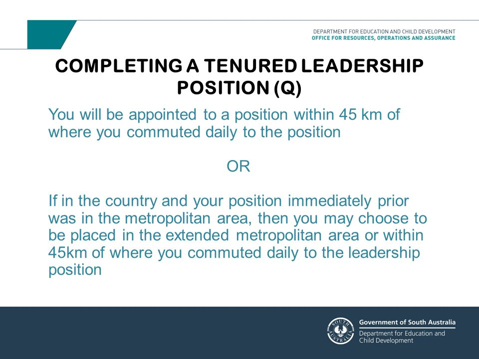 COMPLETING A TENURED LEADERSHIP POSITION (Q)