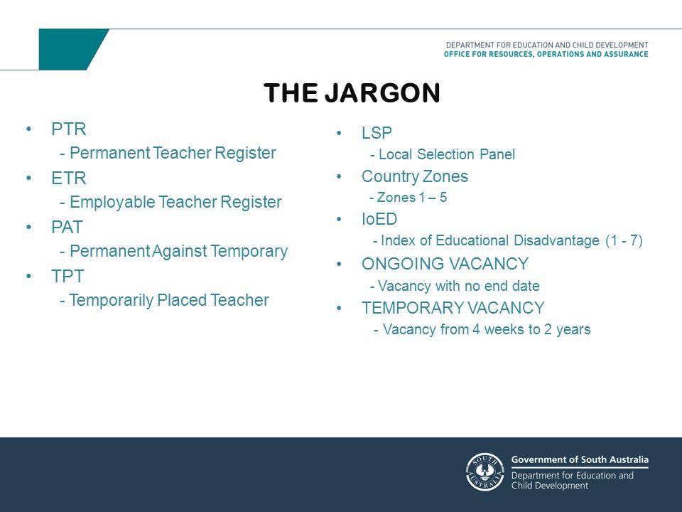 THE JARGON PTR ETR PAT TPT ONGOING VACANCY LSP