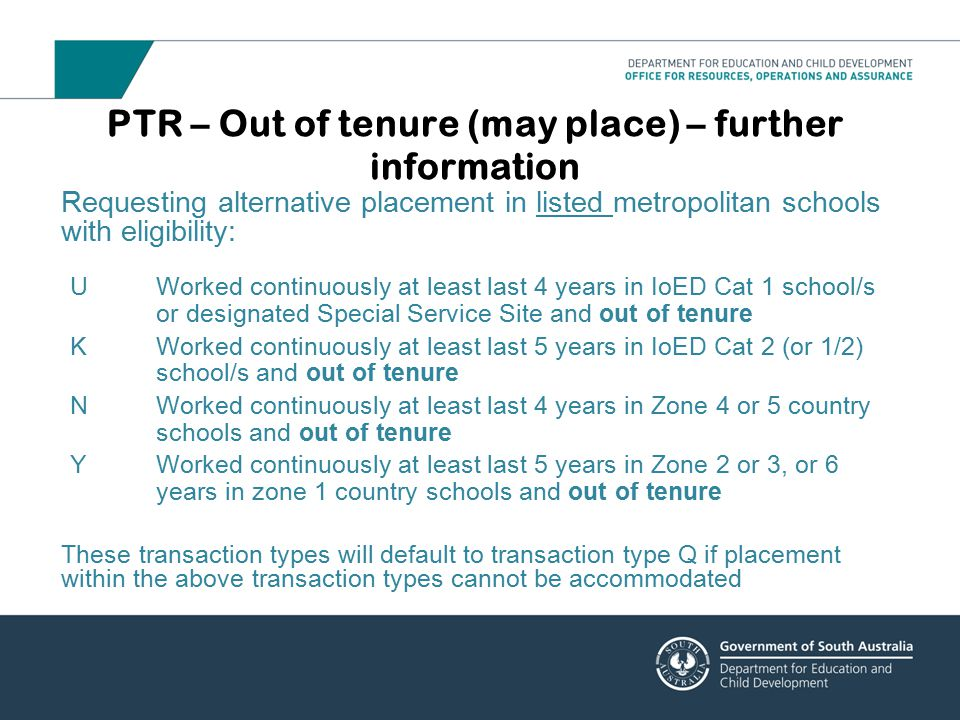 PTR – Out of tenure (may place) – further information
