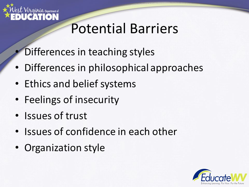 Potential Barriers Differences in teaching styles