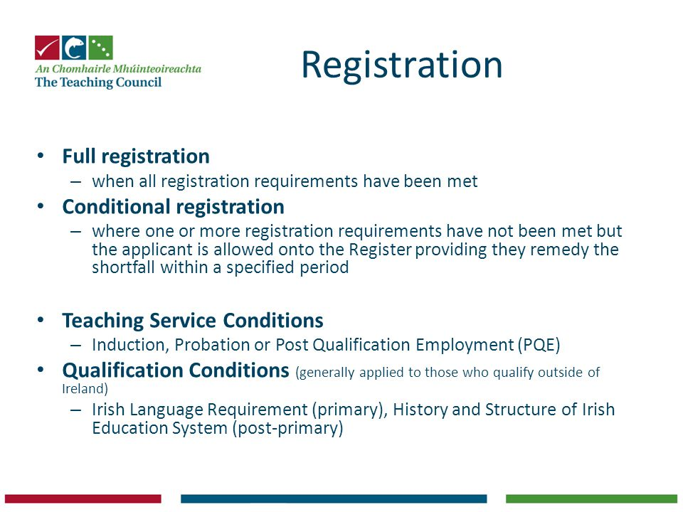 Registration Full registration Conditional registration