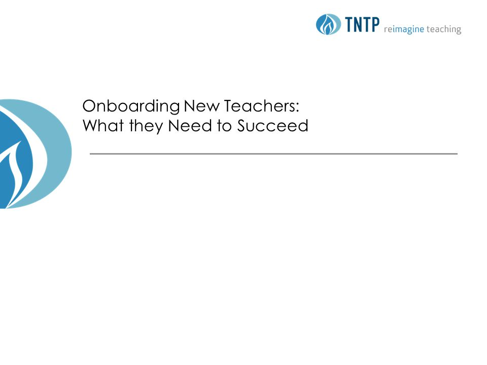 Onboarding New Teachers: What they Need to Succeed