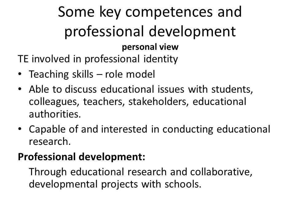 Some key competences and professional development personal view