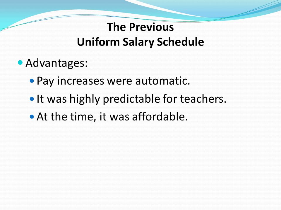 The Previous Uniform Salary Schedule