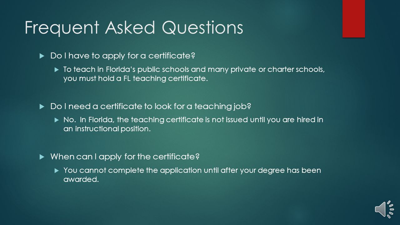Obtaining your florida teaching certificate ppt video online 15 frequent asked questions xflitez Images