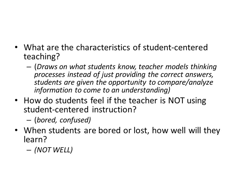What are the characteristics of student-centered teaching