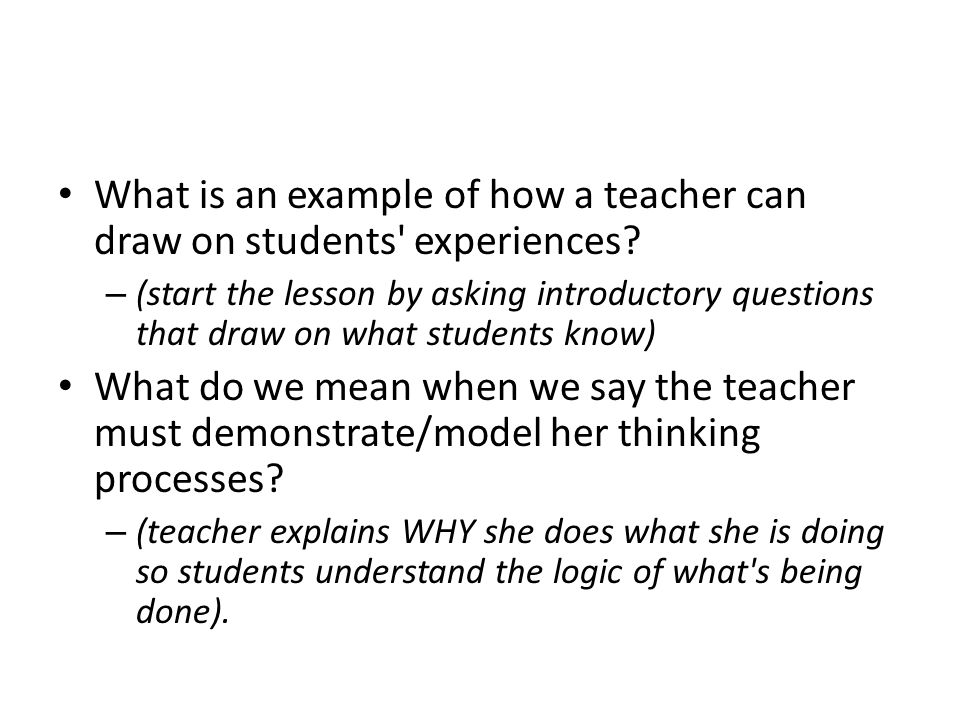 What is an example of how a teacher can draw on students experiences