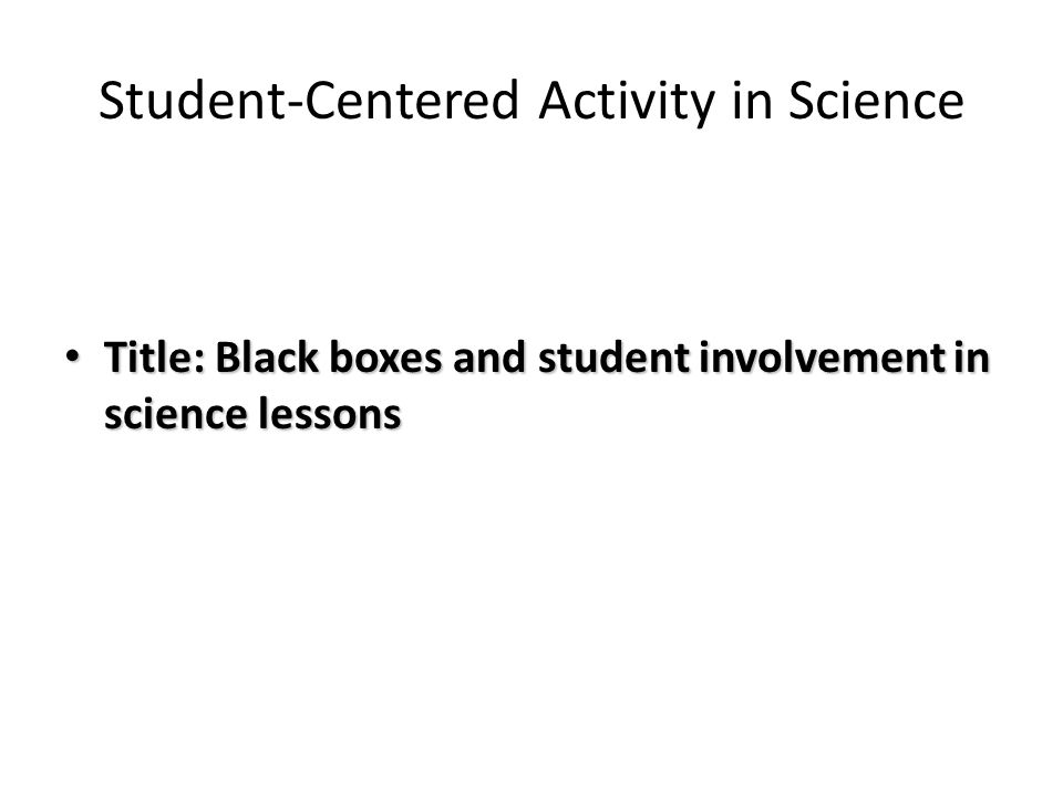 Student-Centered Activity in Science