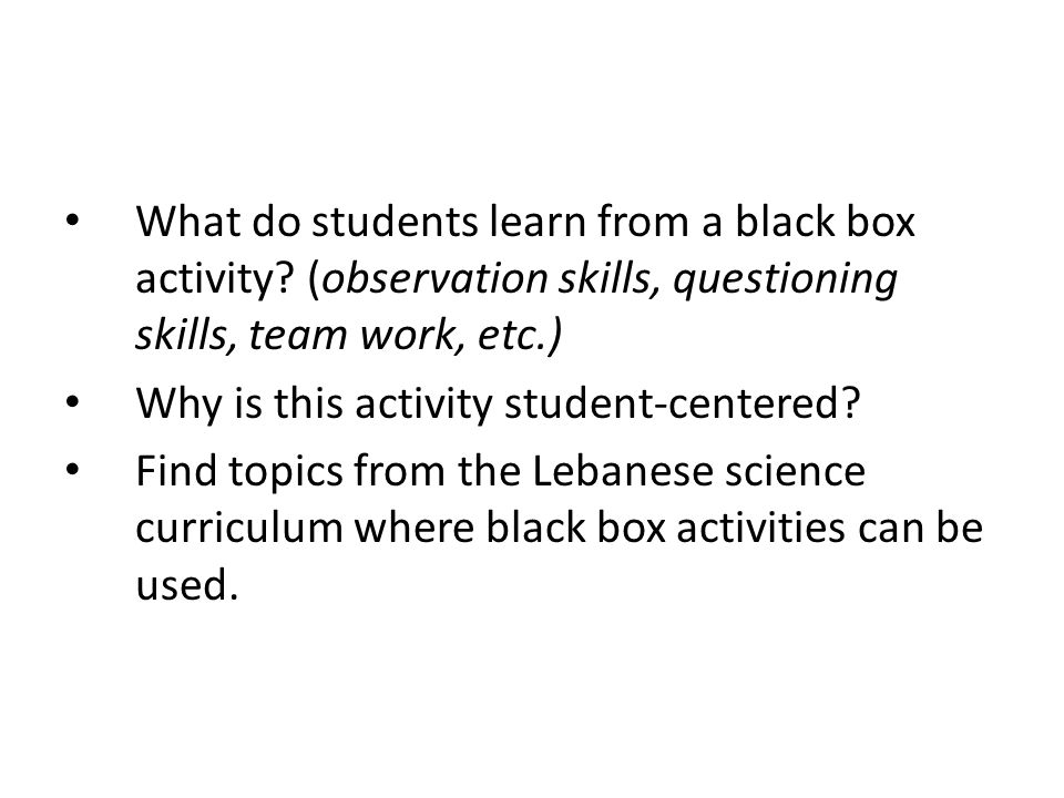 What do students learn from a black box activity