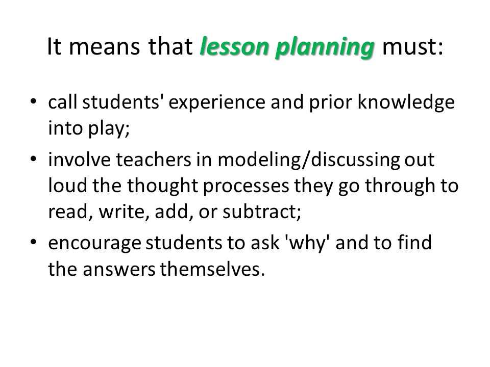 It means that lesson planning must: