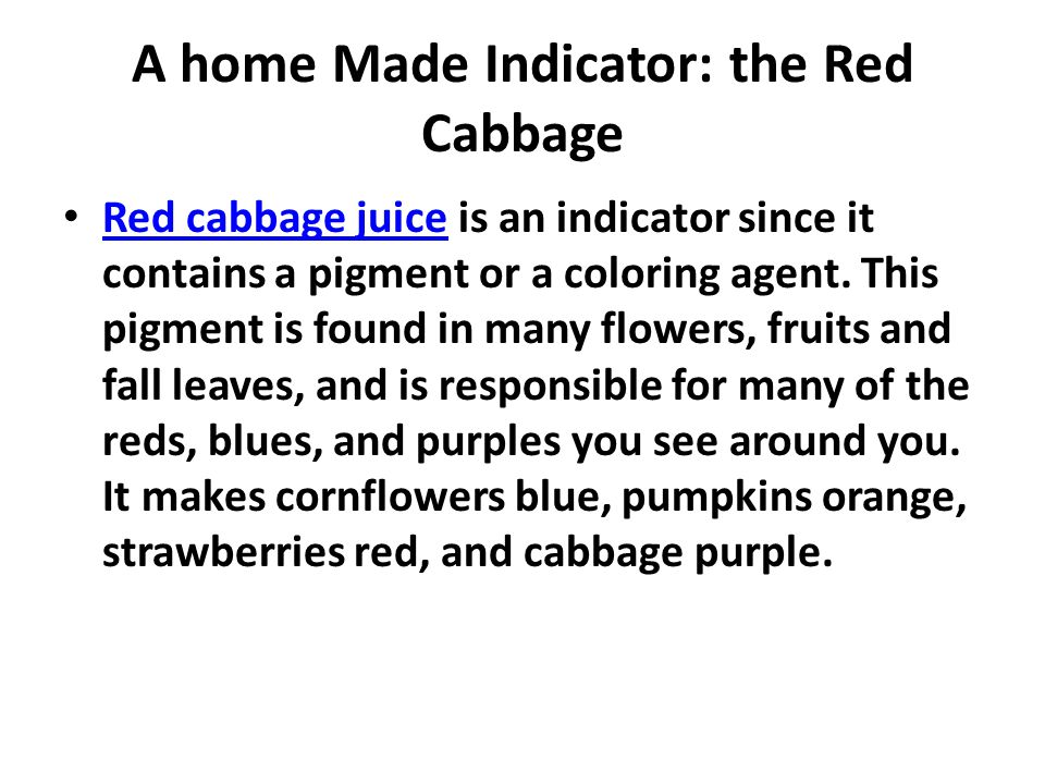 A home Made Indicator: the Red Cabbage