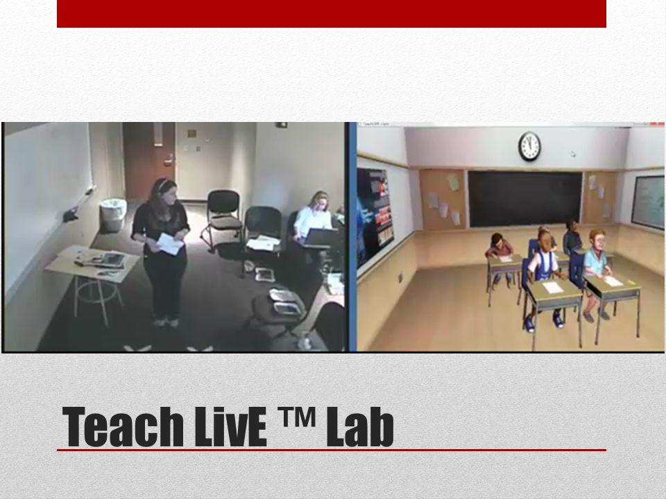 Teach LivE ™ Lab