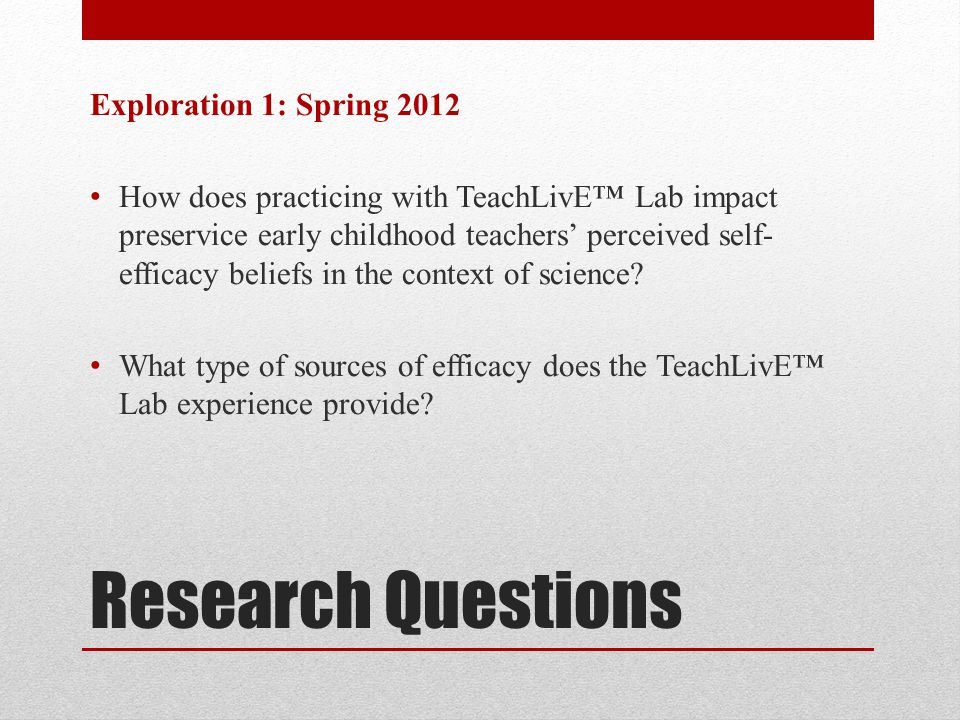 Research Questions Exploration 1: Spring 2012
