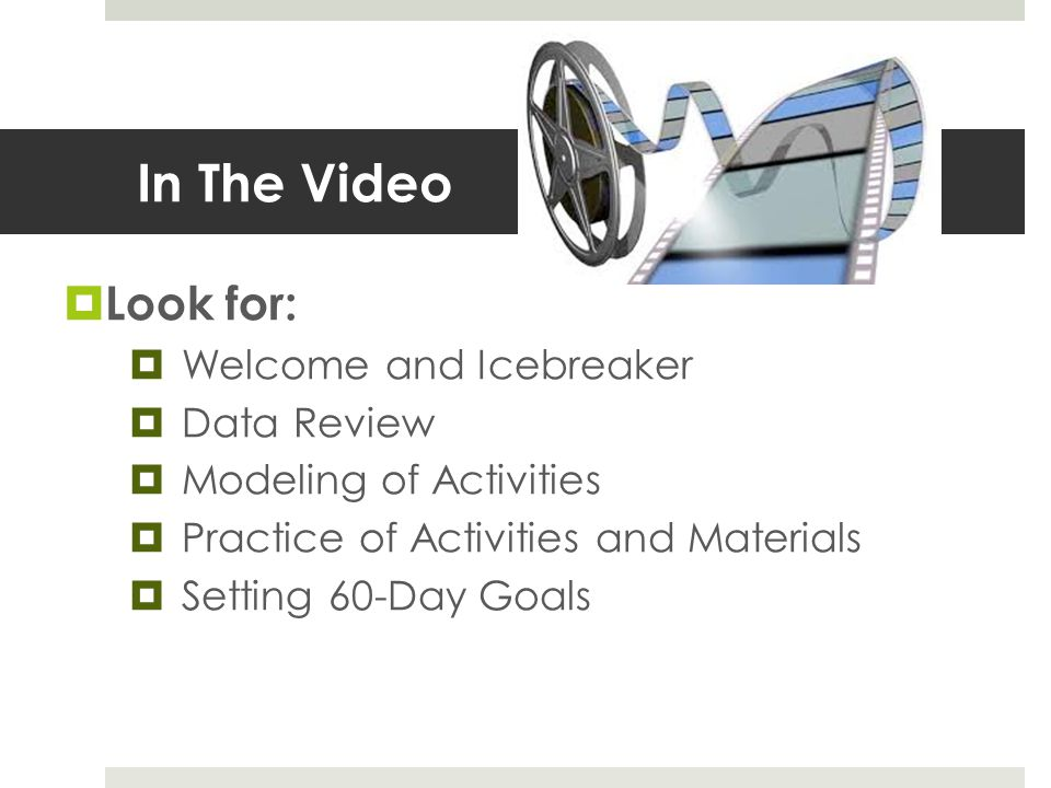 In The Video Look for: Welcome and Icebreaker Data Review