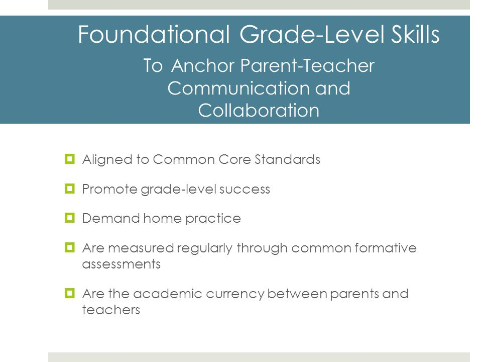 Foundational Grade-Level Skills To Anchor Parent-Teacher Communication and Collaboration