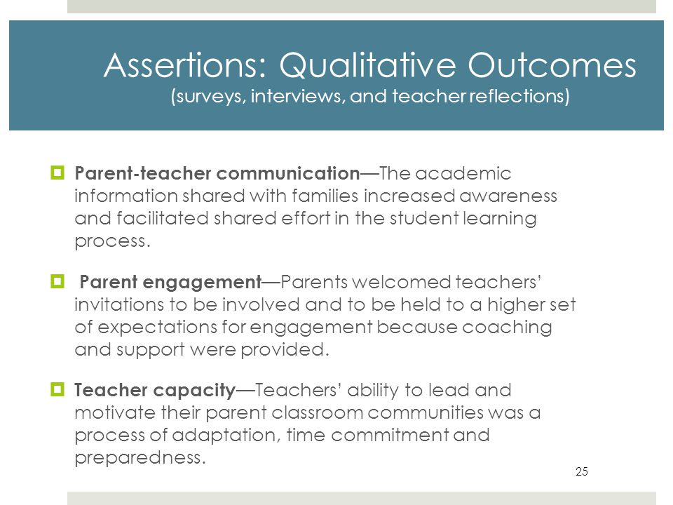 Assertions: Qualitative Outcomes (surveys, interviews, and teacher reflections)