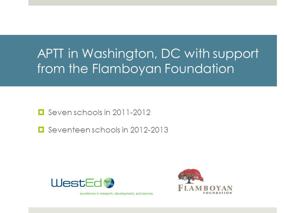 APTT in Washington, DC with support from the Flamboyan Foundation