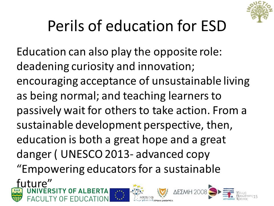 Perils of education for ESD