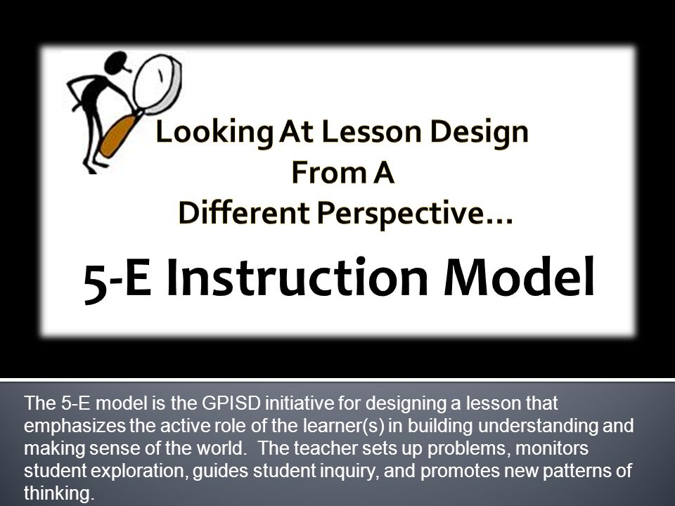 Looking At Lesson Design Different Perspective…