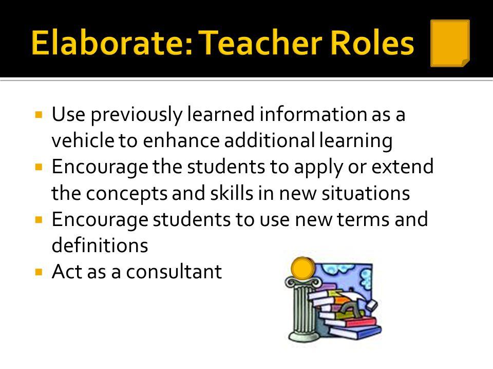 Elaborate: Teacher Roles