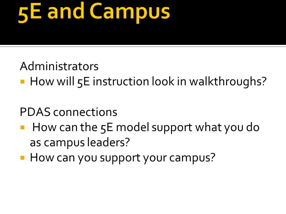 5E and Campus Administrators