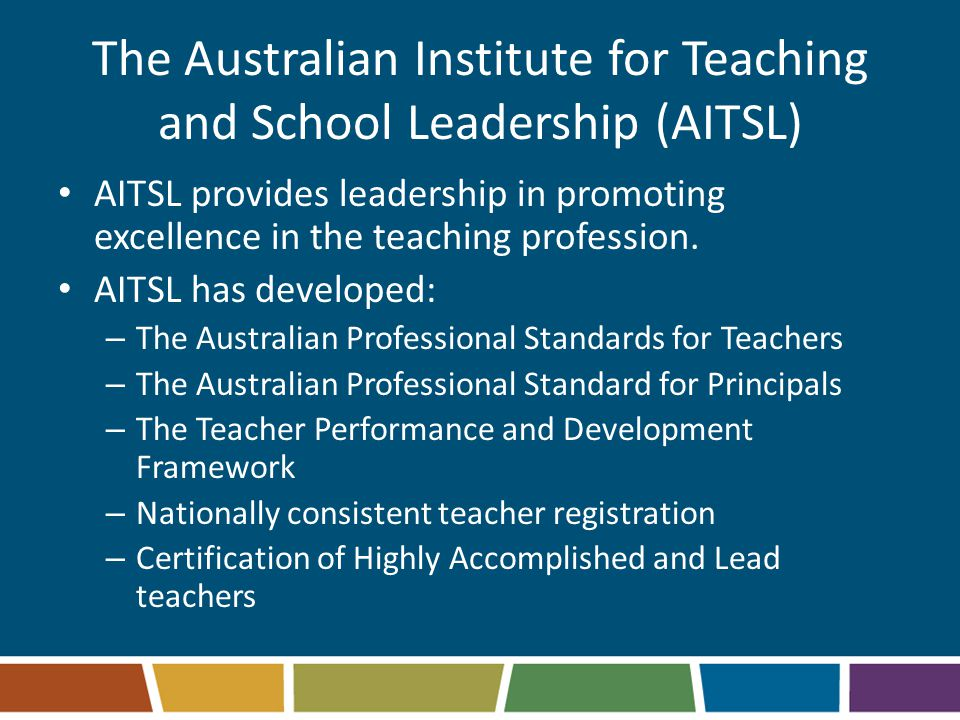 The Australian Institute for Teaching and School Leadership (AITSL)