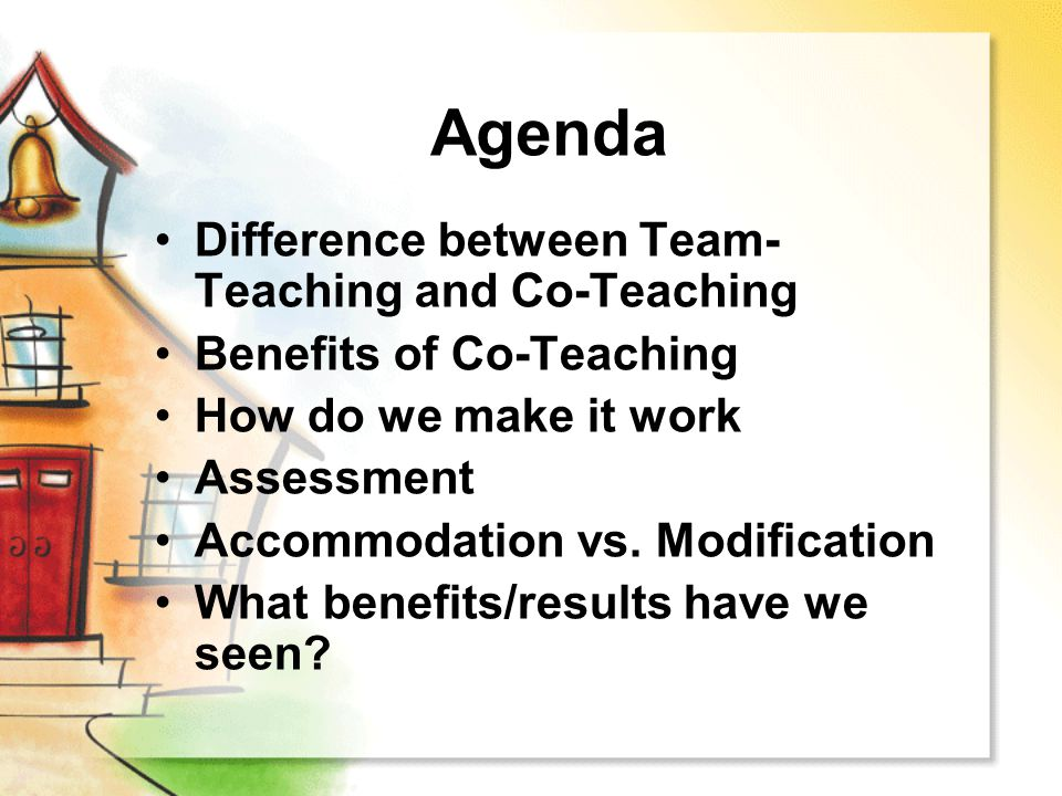 Agenda Difference between Team-Teaching and Co-Teaching