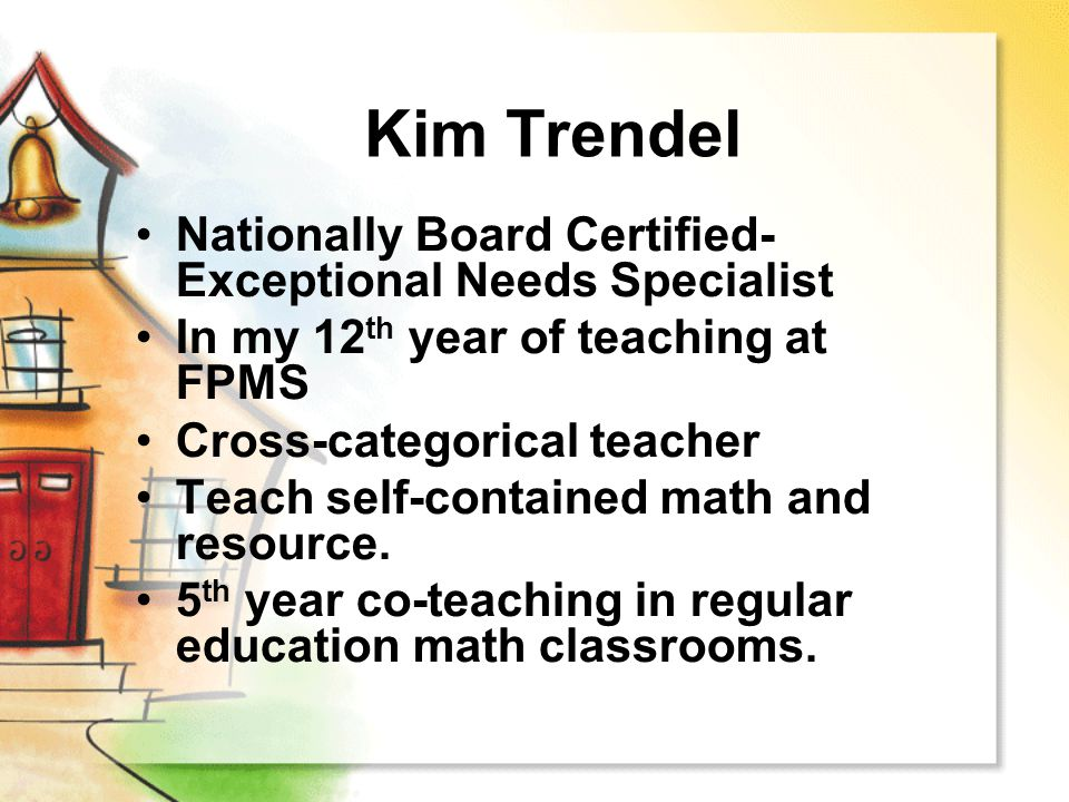 Kim Trendel Nationally Board Certified- Exceptional Needs Specialist
