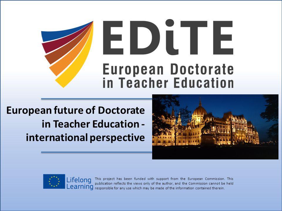 European future of Doctorate in Teacher Education - international perspective