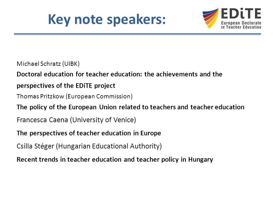 Key note speakers: Francesca Caena (University of Venice)