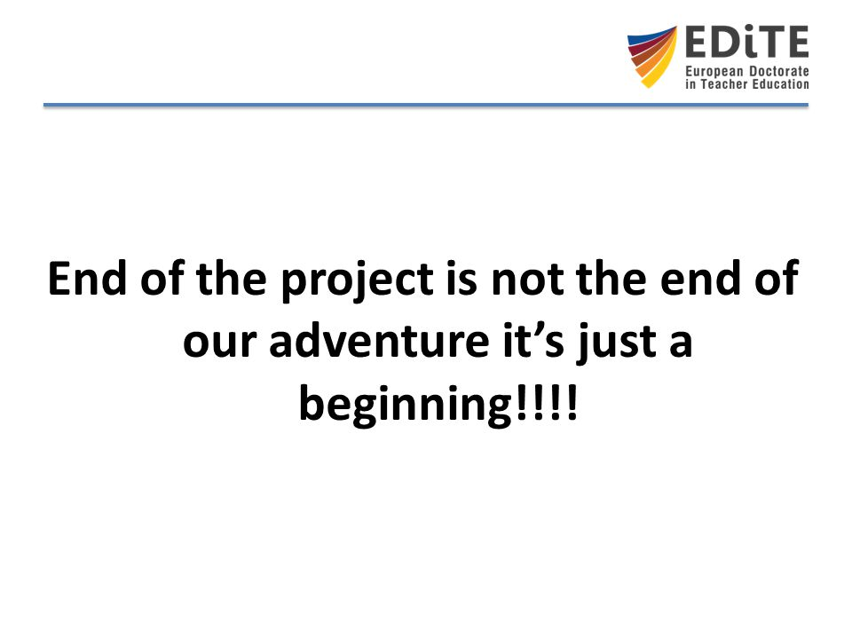 End of the project is not the end of our adventure it's just a beginning!!!!
