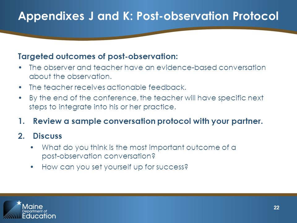 Appendixes J and K: Post-observation Protocol