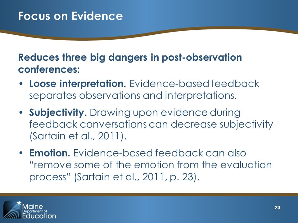 Focus on Evidence Reduces three big dangers in post-observation conferences: