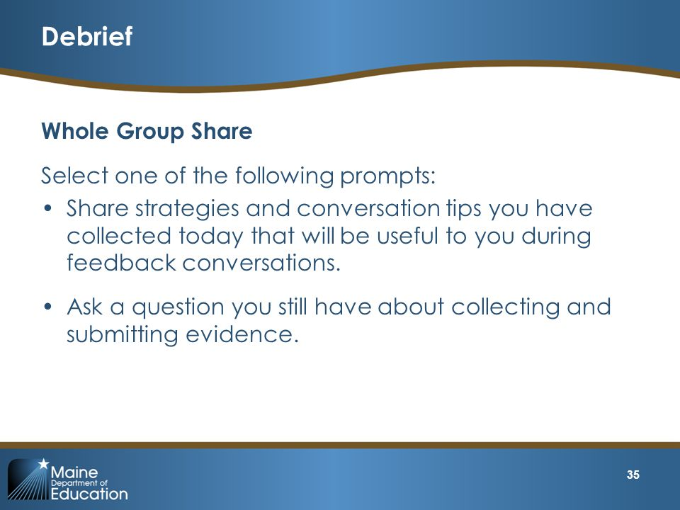 Debrief Whole Group Share Select one of the following prompts: