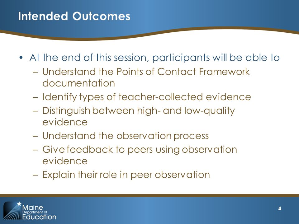 Intended Outcomes At the end of this session, participants will be able to. Understand the Points of Contact Framework documentation.