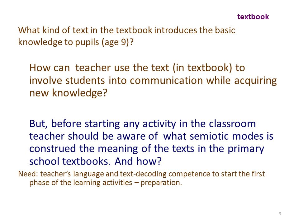 What kind of text in the textbook introduces the basic knowledge to pupils (age 9)