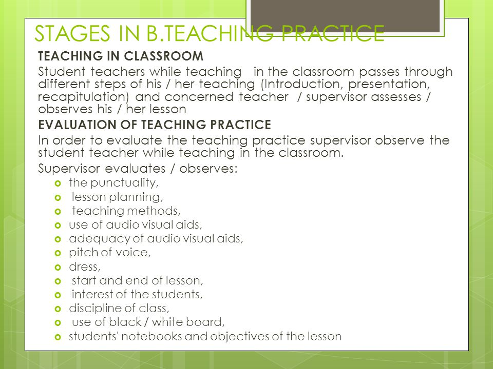 STAGES IN B.TEACHING PRACTICE
