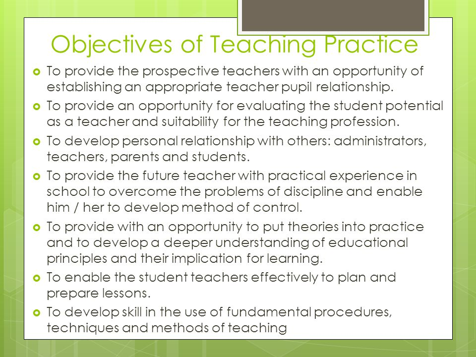 Objectives of Teaching Practice