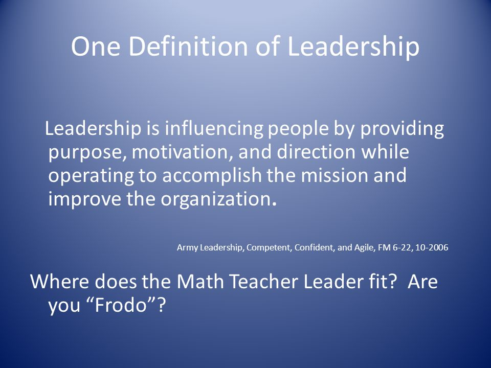 One Definition of Leadership