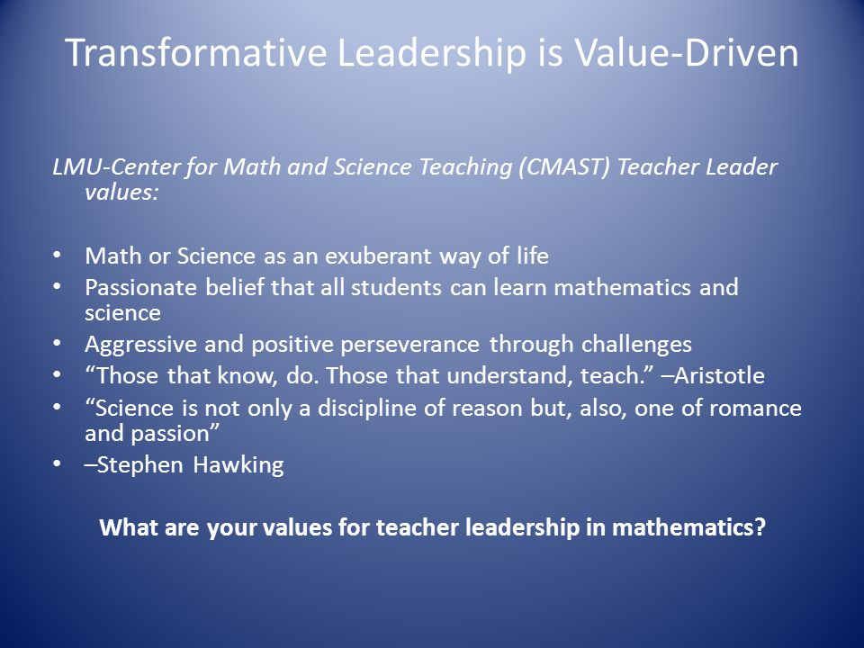 Transformative Leadership is Value-Driven