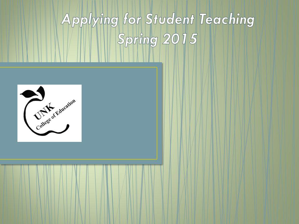 Applying for Student Teaching Spring 2015