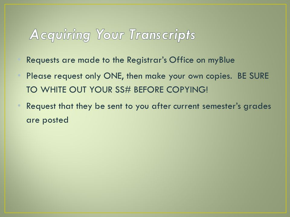 Acquiring Your Transcripts