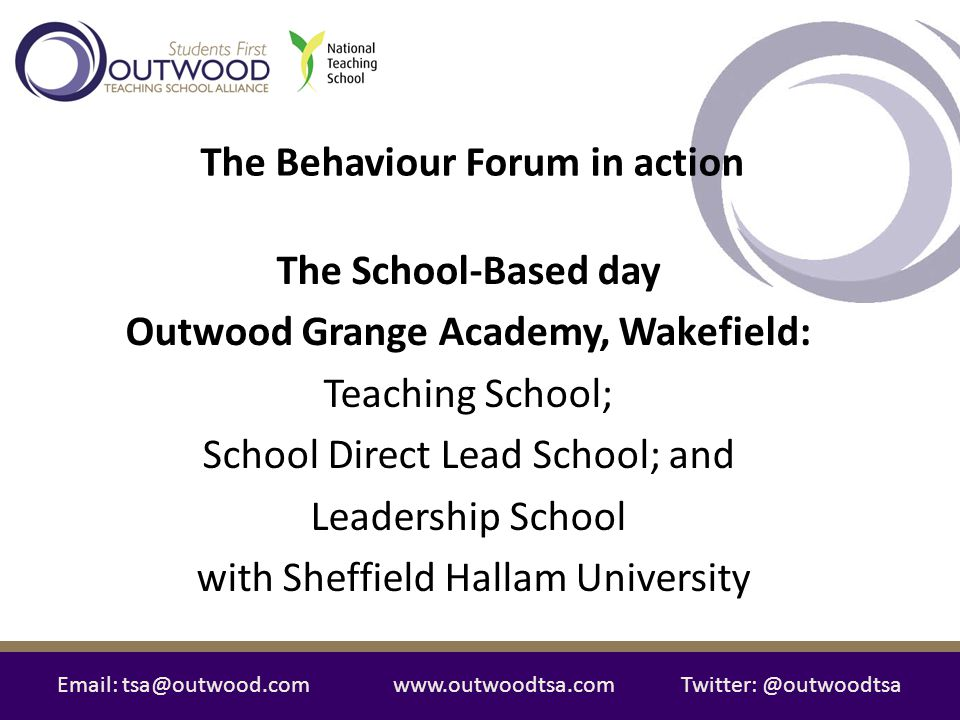 The Behaviour Forum in action Outwood Grange Academy, Wakefield: